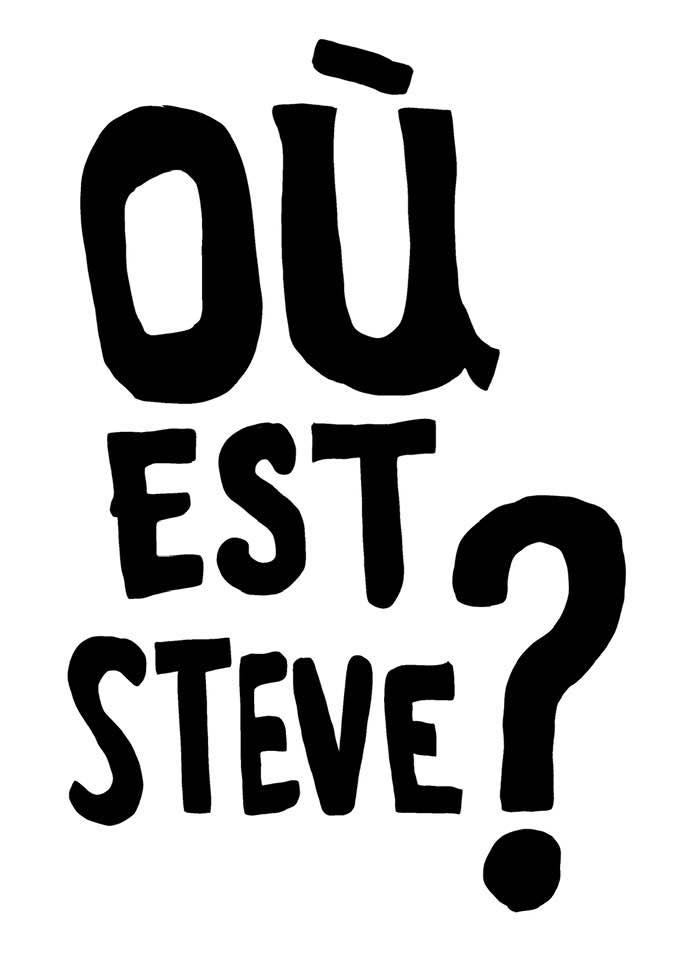 Où est Steve