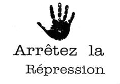 Arrêtez la répression