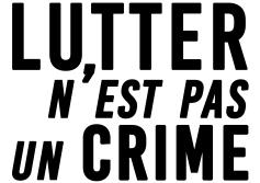 Lutter n'est pas un crime