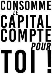 Consomme Le capital compte pour toi