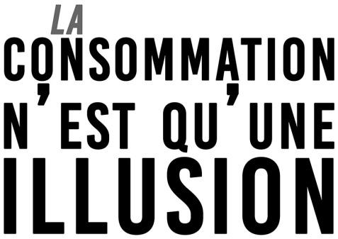 La consommation n'est qu'une illusion