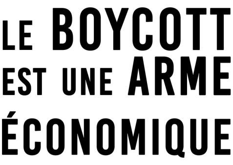 Le boycott est une arme économique