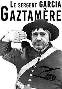 Le sergent Garcia Gaztamère