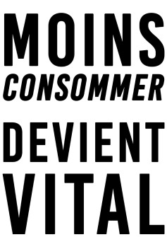 Moins consommer devient vital