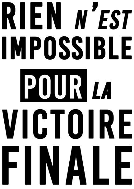 Rien n'est impossible pour la victoire finale