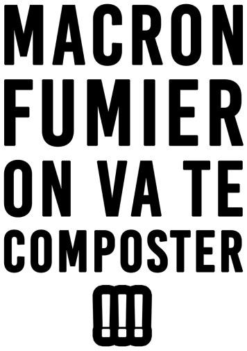 Macron fumier On va te composter
