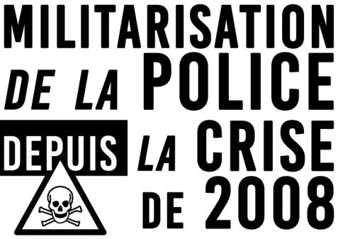 Militarisation de la police Depuis la crise de 2008