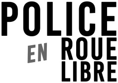 Police en roue libre