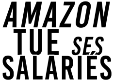 Amazone tue ses salariés