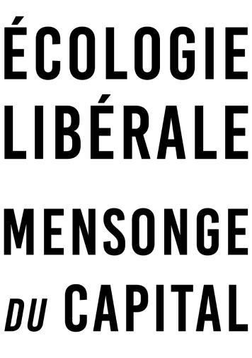 Écologie libérale Mensonge du capital