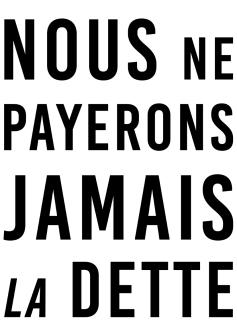 Nous ne payerons jamais la dette