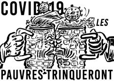 Covid-19 Les pauvres trinqueront