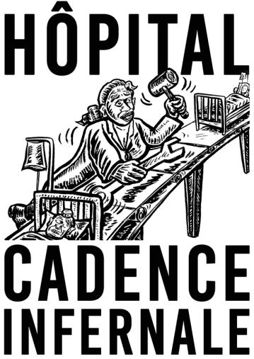 Hôpital Cadence infernale 2020