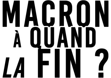 Macron A quand la fin