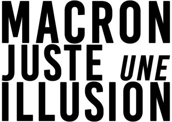 Macron Juste une illusion