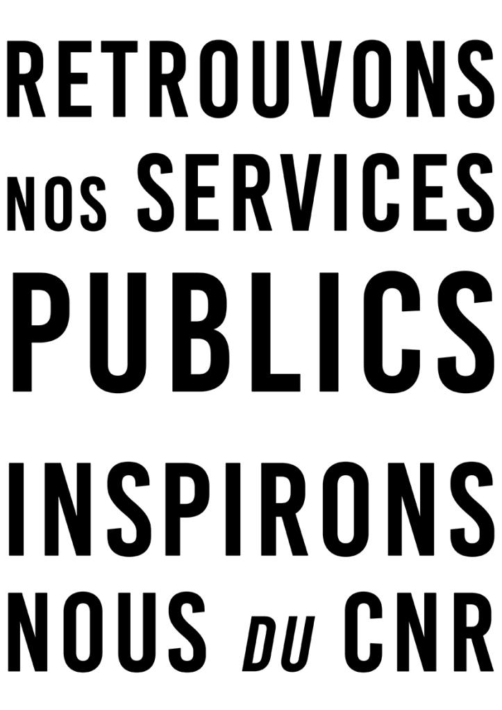 Retrouvons nos services publics Inspirons-nous du CNR