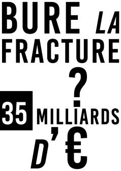 Bure la fracture 35 milliards d'euros