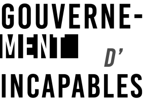 Gouvernement d'incapables