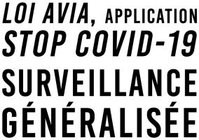 Loi Avia, application Stop Covid-19 Surveillance génralisée