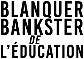 Blanquer Bankster de l'Éducation