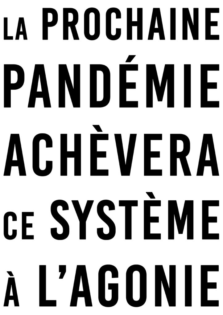 La prochaine pandémie achèvera ce système à l'agonie