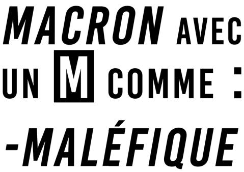 Macron Avec un M comme Maléfique