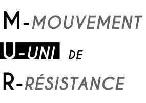 MUR Mouvement Uni de Résistance
