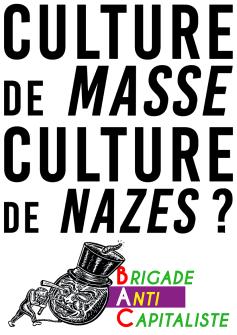 Culture de masse Culture de nazes BAC RVB