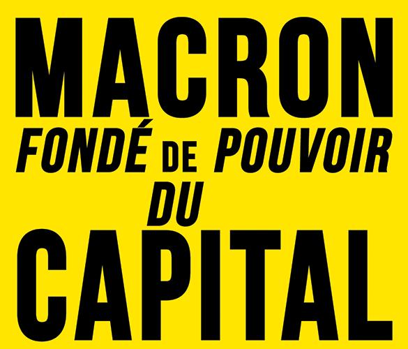 Macron, fondé de pouvoir du capital 2