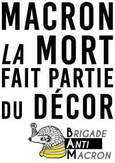 Macron La mort fait partie du décor BAM RVB