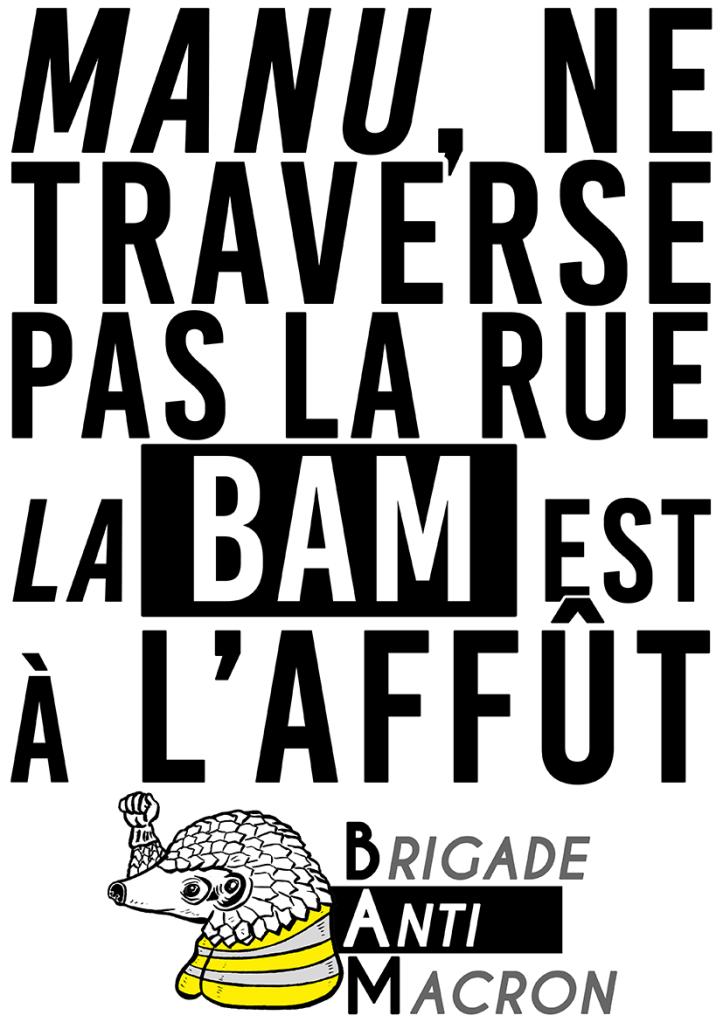 Macron ne traverse pas la rue La BAM est à l'affût PANGO