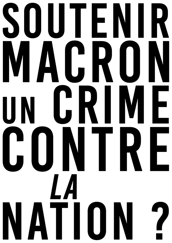 Soutenir Macron Un crime contre la nation NB
