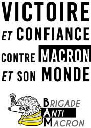 Victoire et confiance contre Macron et son monde BAM pangolin