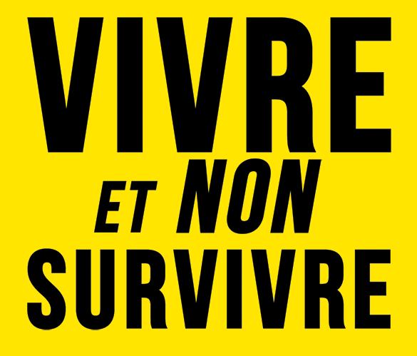 Vivre et non survivre 2