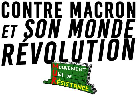 Contre Macron et son monde Révolution RVB