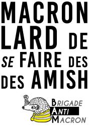 Macron Lard de se faire des amish BAM RVB