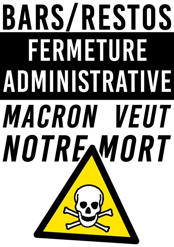 Bar Restos Fermeture Adminiqtrative Macron veut notre mort