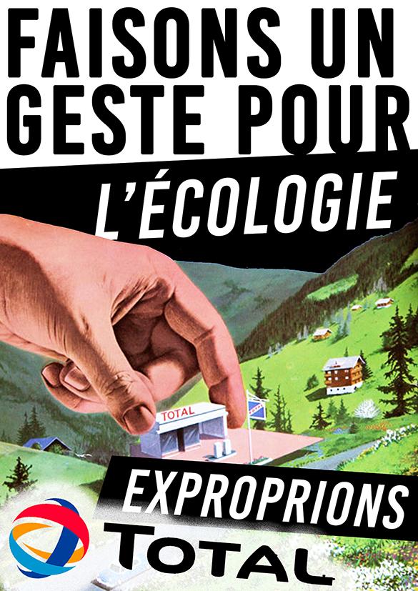 Faisons un geste pour l'écologie Exproprions Total