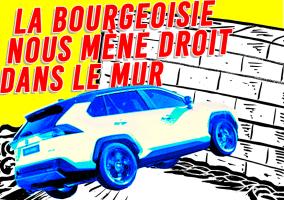 La bourgeoisie nous mène droit dans le mur