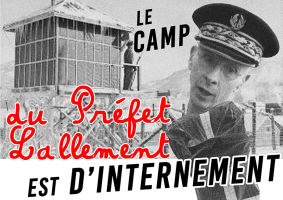 Le camp du Préfet Lallement est d'internement + BRUIT RVB