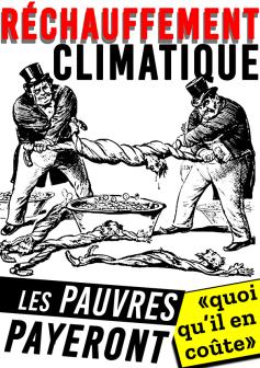 Réchauffement climatique Les pauvres payeront Quoi qu'il en coûte