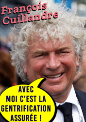 François Cuillandre Avec moi c'est la gentrification assurée !