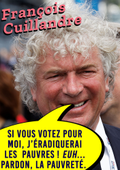 François Cuillandre Si vous votez pour moi j'éradiquerai les pauvres