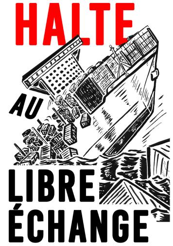 Halte au libre-échange