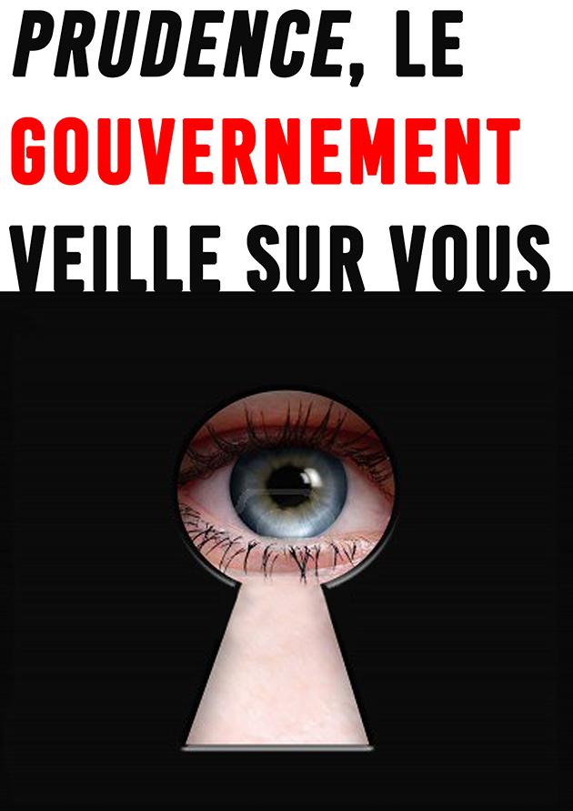 Prudence, le gouvernement veille sur vous