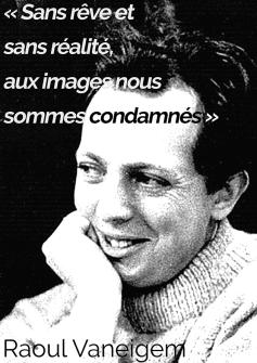 Sans rêve et sans réalité - R.Vaneigem