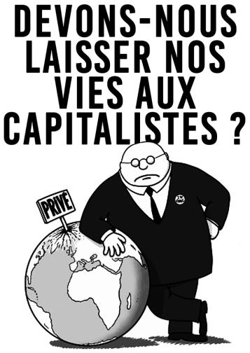 Devons-nous laisser nos vies aux capitalistes NB